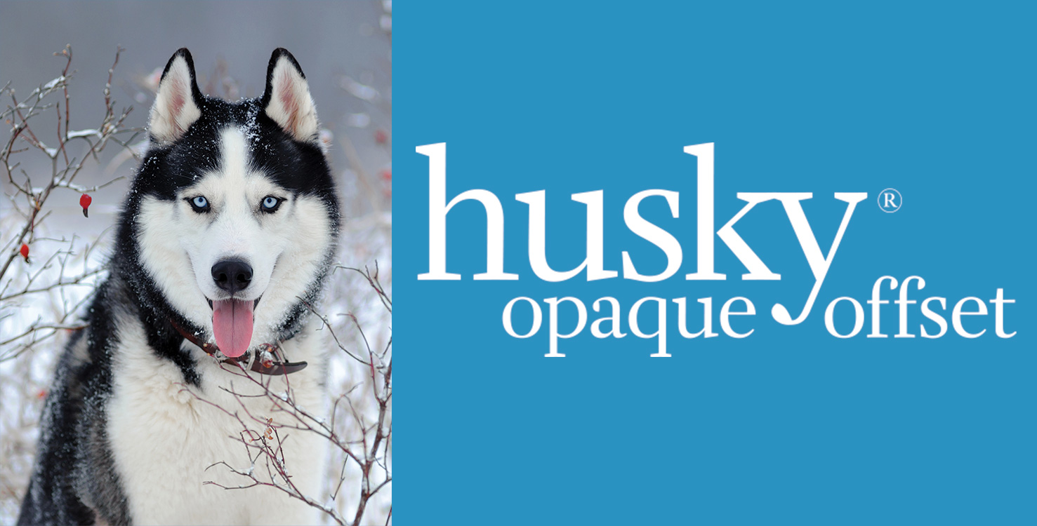 Husky® Opaque Offset Paper Delivers Quality and Consistency